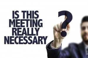 Meeting Necessary